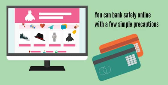 4 Simple Tips to Keep Your Internet Banking Safe